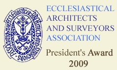 Ecclesiastical Architects and Surveyors Association President's Award 2009