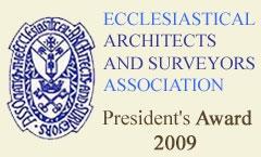 Ecclesiastical Architects and Surveyors Association President's Award 2009